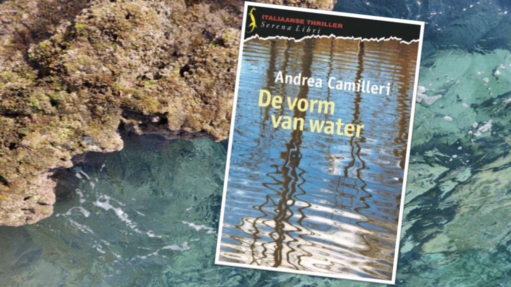 De vorm van water - Andrea Camilleri