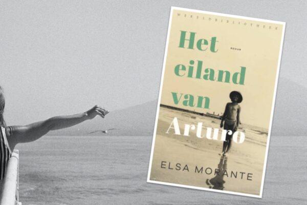 Eiland van Arturo - Elsa Morante